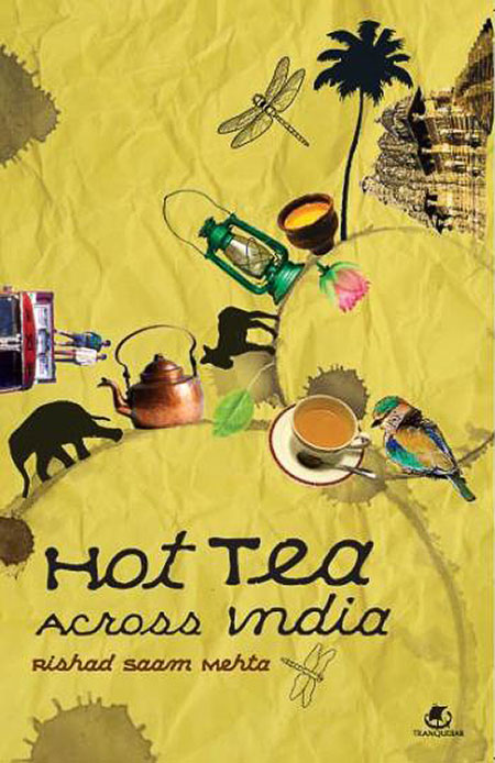 Helter Skelter: Hot Tea Across India