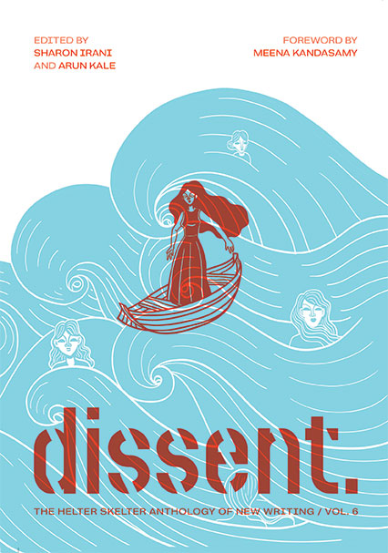 Dissent: New Writing Vol. 6