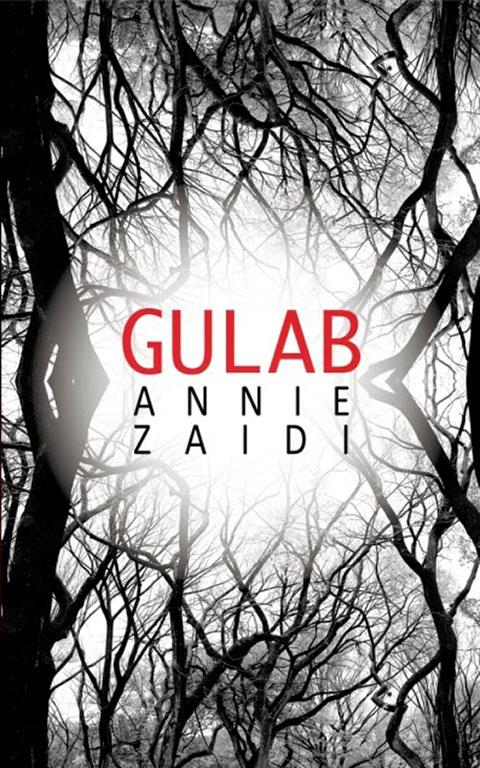Annie Zaidi Gulab
